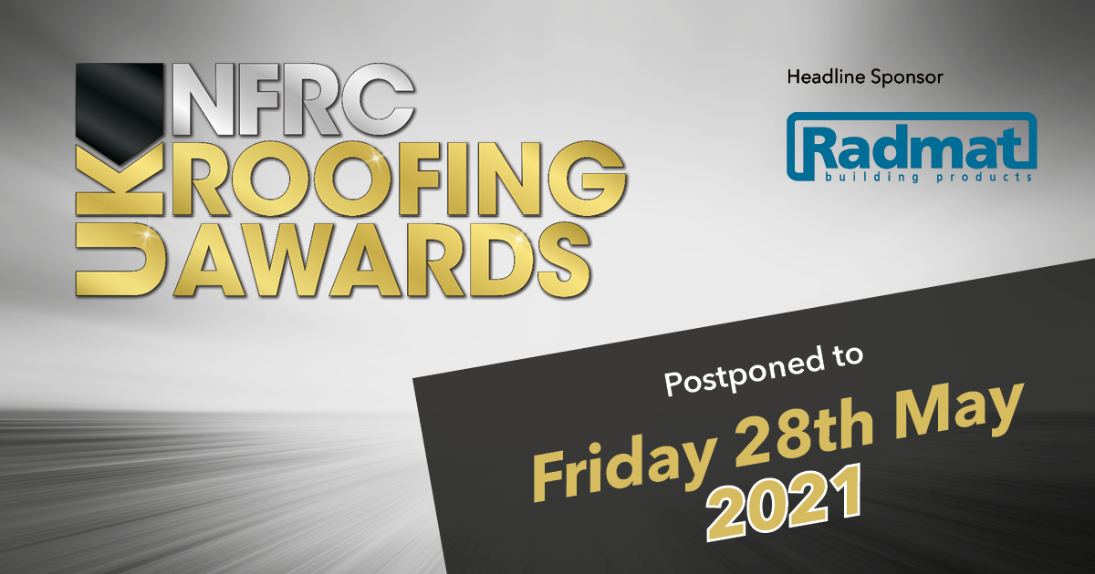 NFRC roofing awards postponed 28 May 2021